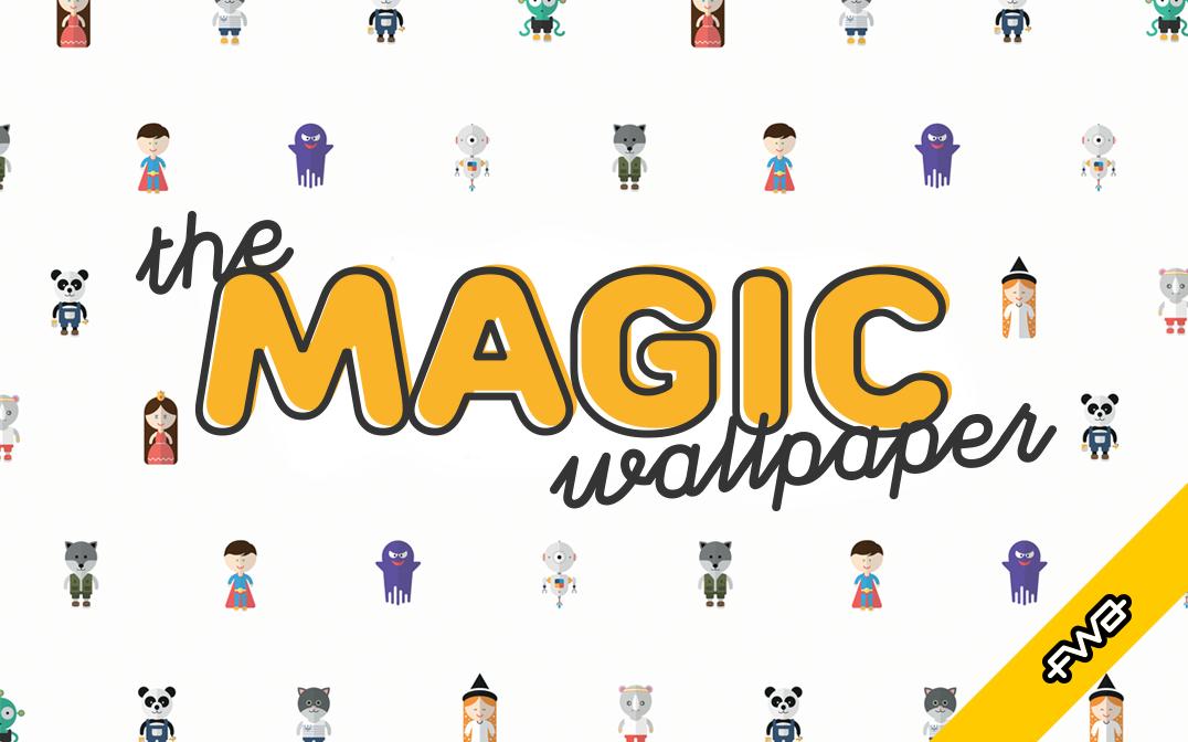 The Magic Wallpaper